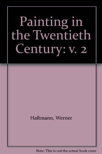 9780853310815: Painting in the Twentieth Century: v. 2