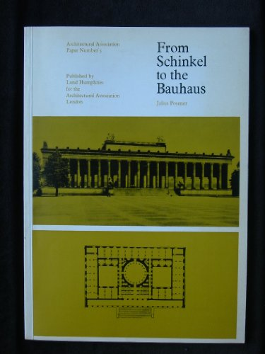 9780853312451: From Schinkel to the Bauhaus (Architectural Association Papers)