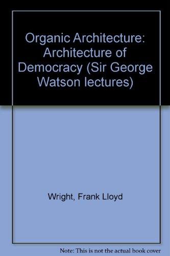 9780853312567: Organic Architecture: Architecture of Democracy