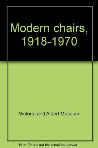 Modern chairs, 1918-1970: Victoria and Albert