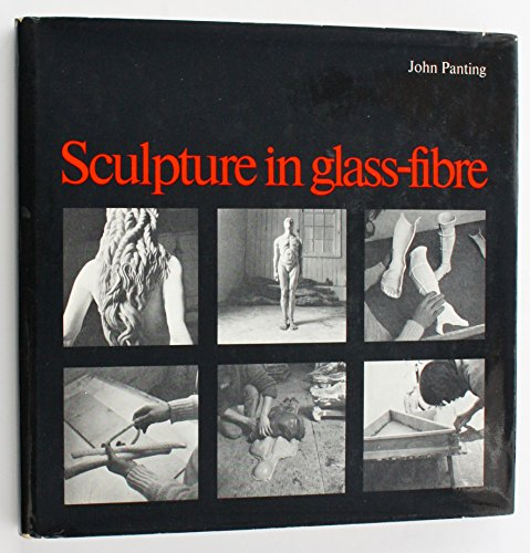 9780853313083: Sculpture in Glass-fibre: Use of Polyester Resin and Glass-fibre in Sculpture (Studies in art and design)