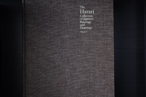 9780853313205: 3: The Harari Collection of Japanese Paintings and Drawings: Kano, Decorative, Nanga and Maruyama/Shijo Schools, Independents, Fans of Various Schools