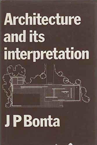 Architecture and Its Interpretation: Bonta, Juan Pablo