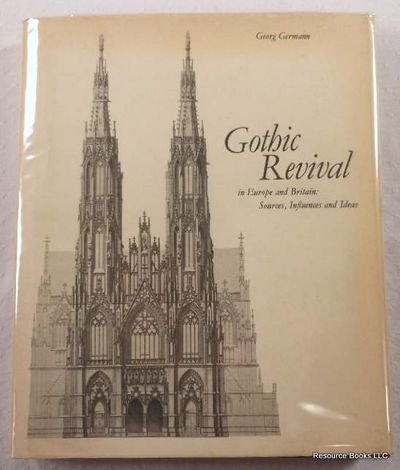 9780853313434: Gothic Revival in Europe and Britain: Sources, Influences and Ideas