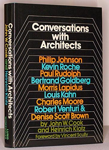 9780853313533: Conversations with architects: Philip Johnson, Kevin Roche, Paul Rudolph, Bertrand Goldberg, Morris Lapidus, Lous Kahn, Charles Moore, Robert Venturi & Denise Scott Brown