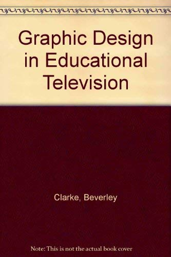 9780853313595: Graphic Design in Educational Television