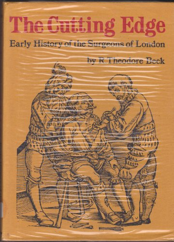 9780853313663: Cutting Edge: Early History of the Surgeons of London