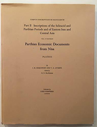 Corpus Inscriptionum Iranicarum: Inscriptions of the Seleucid: I.M. Diakonoff and