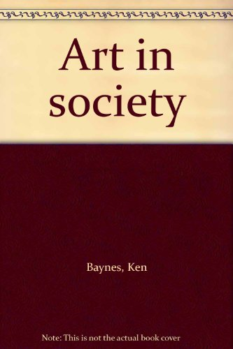 9780853313809: Art in Society