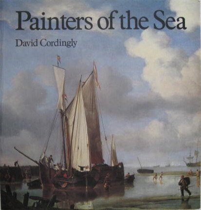 9780853314257: Painters of the Sea: Survey of the Dutch and English Marine Paintings from British Collections