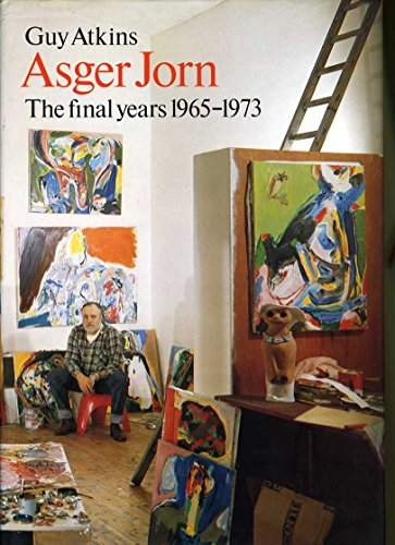 9780853314387: Asger Jorn: The Final Years, 1965-1973