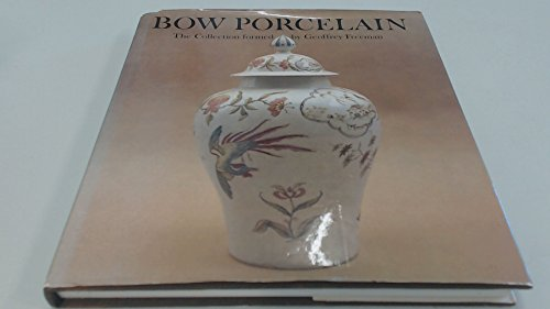 Bow Porcelain: The Collection formed by Geoffrey Freeman: Gabszewicz, Anton