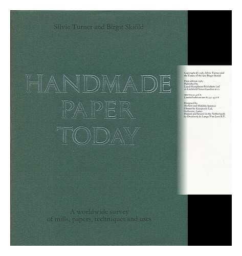 Handmade Paper Today (9780853314561) by Silvie Turner; Birgit Skiold