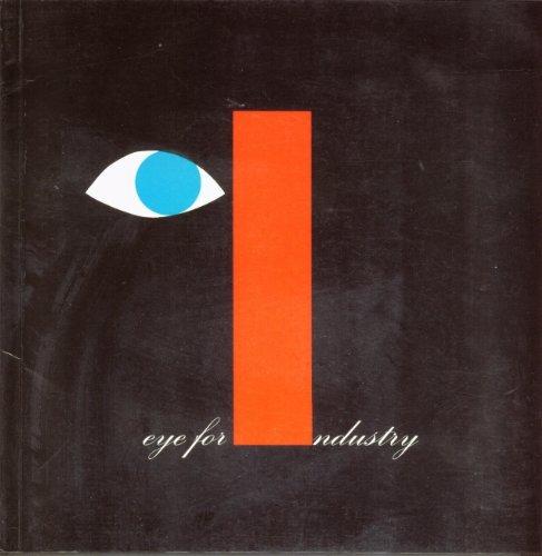 Eye for Industry: Royal Designers for Industry,: Nuttgens, Patrick