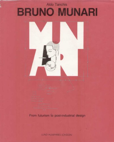 9780853315155: Bruno Munari: From Futurism to Post-industrial Design