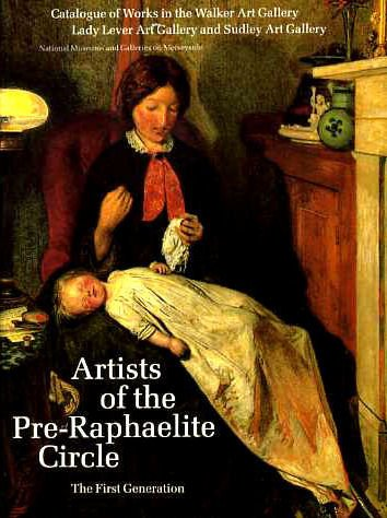 Artists of the Pre-Raphaelite Circle: The First Generation
