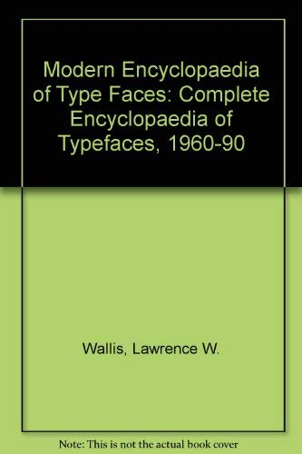 Modern Encyclopedia Of Typefaces: 1960-90 (UNCOMMON HARDBACK FIRST EDITION IN DUSTWRAPPER)