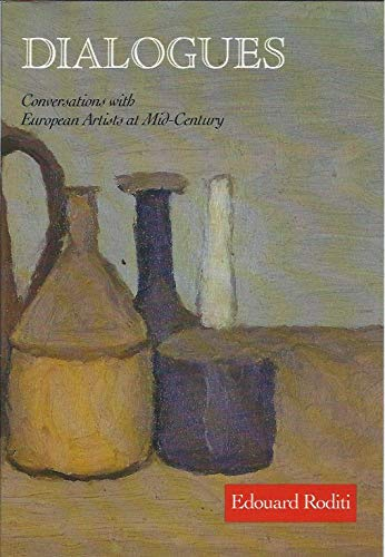 9780853315681: Dialogues: Conversations with European Artists at Mid-century