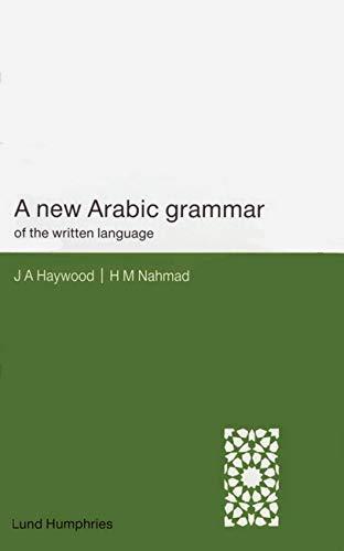 9780853315858: A New Arabic Grammar of the Written Language
