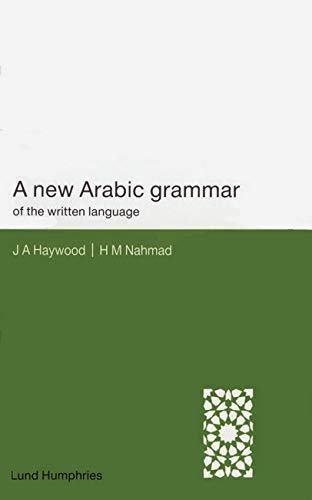9780853315858: A New Arabic Grammar of the Written Language