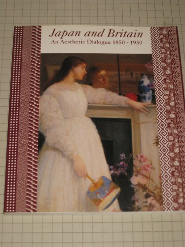 9780853315964: Japan and Britain: An Aesthetic Dialogue 1850-1930
