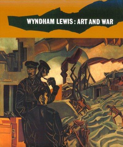 Wyndham Lewis: Art and War: Edwards, Paul