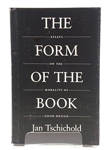 9780853316237: The Form of the Book: Essays on the Morality of Good Design