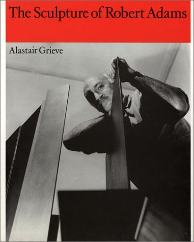 9780853316244: The Sculpture of Robert Adams (British Sculptors & Sculpture)