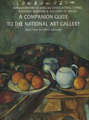 9780853316428: The National Museum of Wales: A Companion Guide to the National Art Gallery