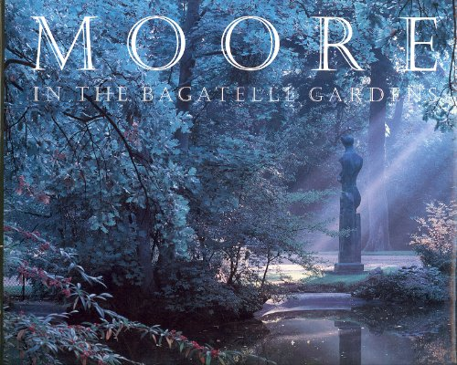 9780853316480: Moore in the Bagatelle Gardens, Paris