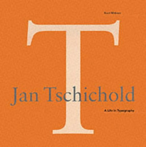9780853316688: Jan Tschichold: A life in typography (Design Briefs - Introductions to the Pioneers of 20th-century Graphic Design)