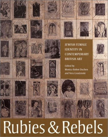 9780853317036: Rubies and Rebels: Jewish Female Identity in Contemporary British Art