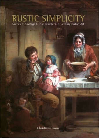 9780853317470: Rustic Simplicity: Scenes of Cottage Life in Nineteenth-Century British Art