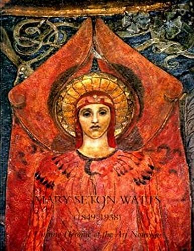9780853317661: Mary Seton Watts (1849-1938): Unsung Heroine of the Art Nouveau