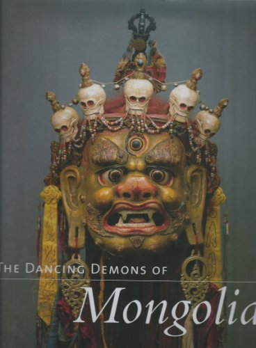 9780853317982: The Dancing Demons of Mongolia