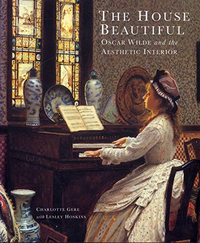 9780853318187: The House Beautiful: Oscar Wilde and the Aesthetic Interior