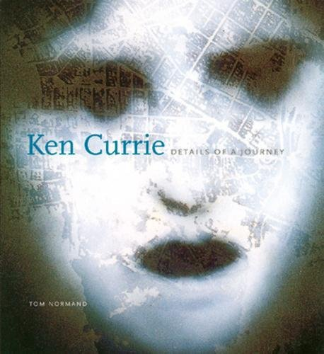 Ken Currie: Details of a Journey: Normand, Tom