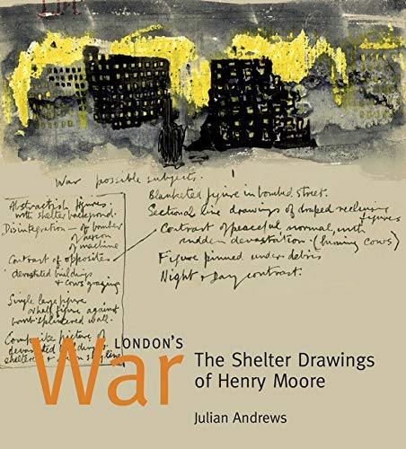 9780853318446: London's War: The Shelter Drawings of Henry Moore