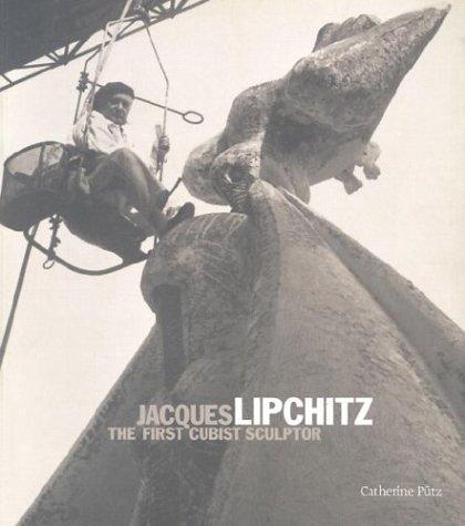 9780853318606: Jacques Lipchitz: The First Cubist Sculptor