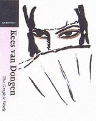 9780853318767: Kees Van Dongen: The Graphic Work