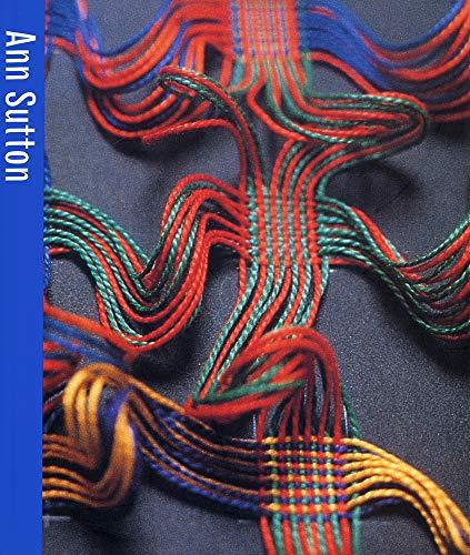 Ann Sutton (Contemporary Craft Series) (Contemporary Craft Series): Sheehan, Diane; Tebby, Susan