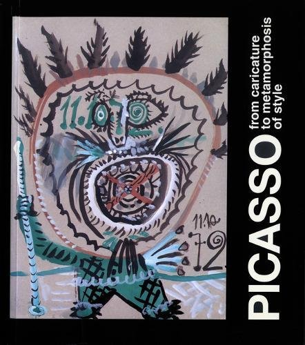 9780853318880: Picasso: From Caricature to Metamorphosis of Style