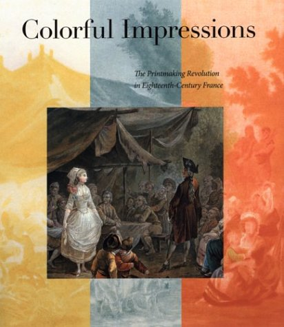 Colorful Impressions: The Printmaking Revolution in Eighteenth-Century: National Gallery of