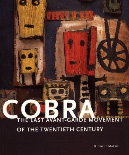 9780853318989: Cobra: The Last Avant-Garde Movement of the Twentieth Century