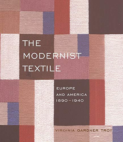 9780853319009: The Modernist Textile: Europe And America; 1890-1940
