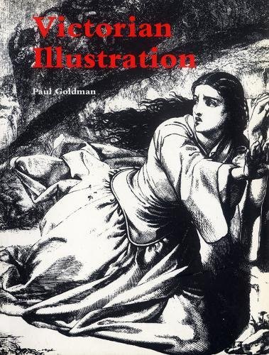 9780853319047: Victorian Illustration: The Pre-Raphaelites, the Idyllic School and the High Victorians
