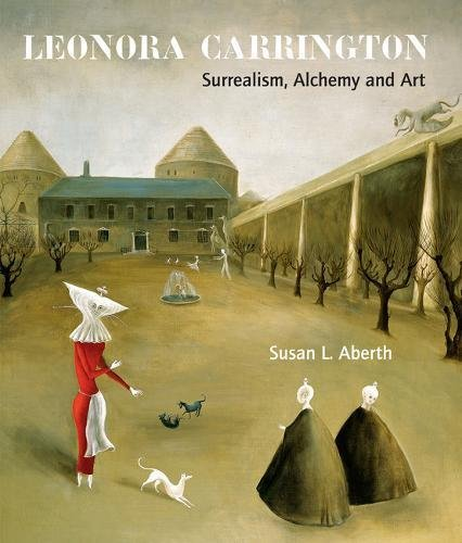 9780853319085: Leonora Carrington: Surrealism, Alchemy and Art