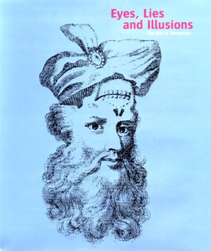 9780853319139: Eyes, Lies And Illusions: The Art Of Deception
