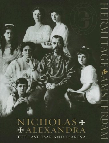 9780853319252: Nicholas and Alexandra: The Last Tsar and Tsarina