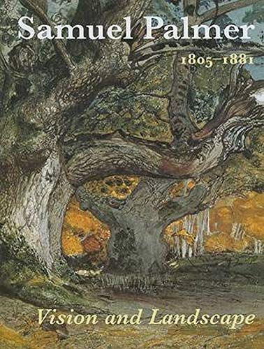 9780853319320: Samuel Palmer (1805-1881): Vision and Landscape